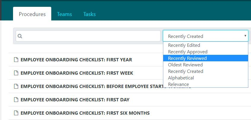 "To see a list of the most recently reviewed procedures click on the ""Recently Reviewed"" sort option."