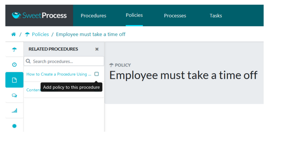 Click on the checkbox to the right the procedure, to add the chosen policy to the procedure.