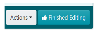 """Click on """"Finished editing"""" to save the draft of the step."""