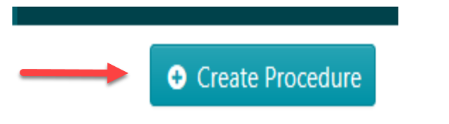 """Once the page opens up, click on the """"Create procedure"""" button on the top right-hand side of the page."""