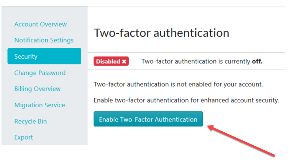 """When the new page loads, click on the """"Enable Two-Factor Authentication"""" button."""
